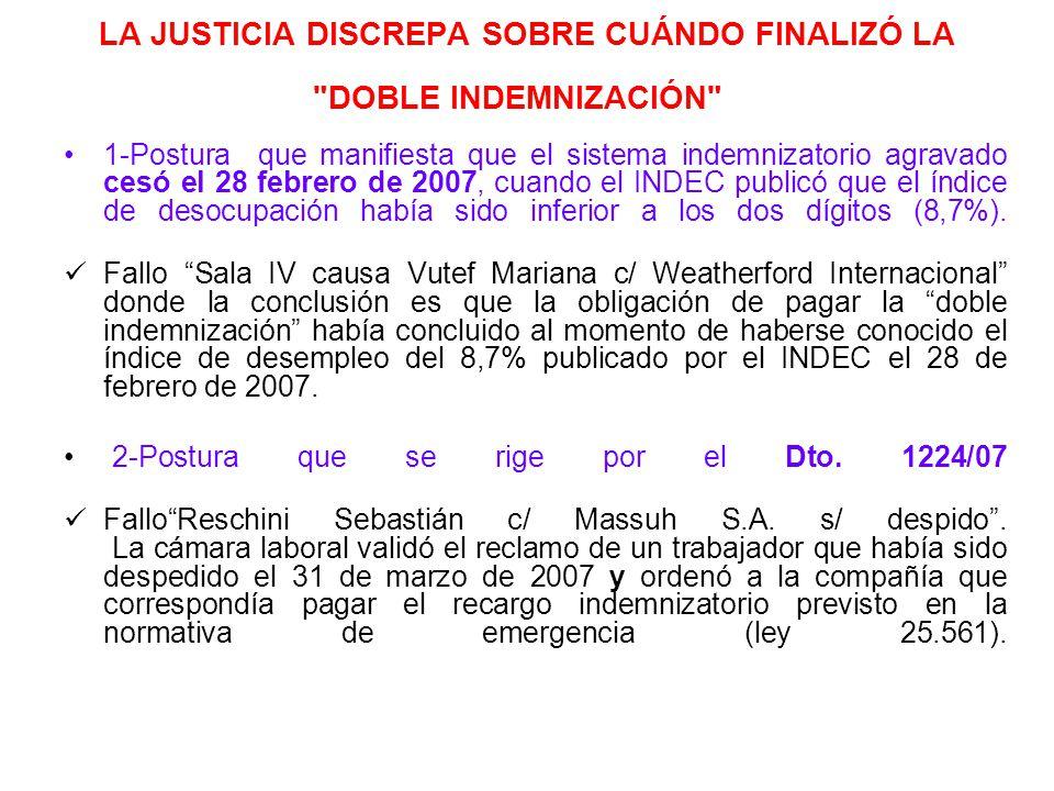 LA JUSTICIA DISCREPA SOBRE CUÁNDO FINALIZÓ LA DOBLE INDEMNIZACIÓN
