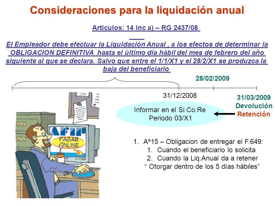Consideraciones para la liquidación anual