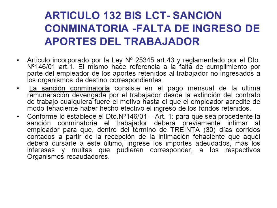 ARTICULO 132 BIS LCT- SANCION CONMINATORIA -FALTA DE INGRESO DE APORTES DEL TRABAJADOR