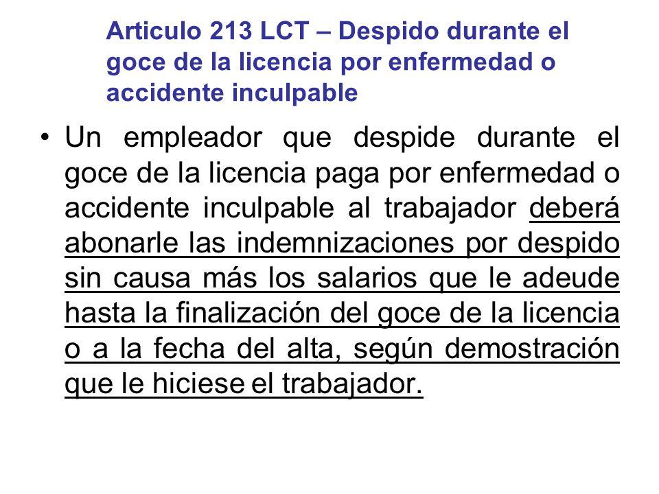 Articulo 213 LCT – Despido durante el goce de la licencia por enfermedad o accidente inculpable