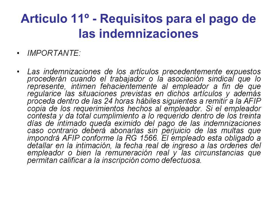 Articulo 11º - Requisitos para el pago de las indemnizaciones
