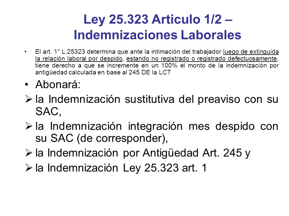 Ley 25.323 Articulo 1/2 – Indemnizaciones Laborales