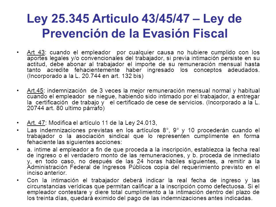Ley 25.345 Articulo 43/45/47 – Ley de Prevención de la Evasión Fiscal
