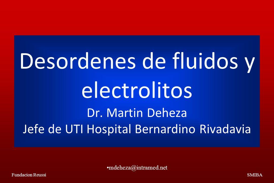 Desordenes de fluidos y electrolitos Dr