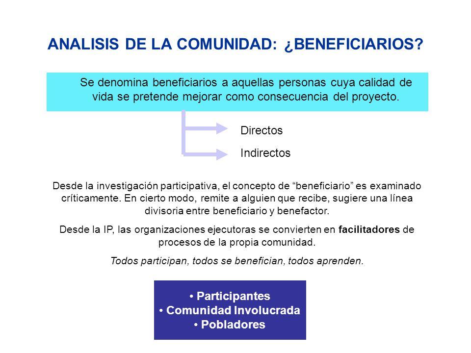 ANALISIS DE LA COMUNIDAD: ¿BENEFICIARIOS