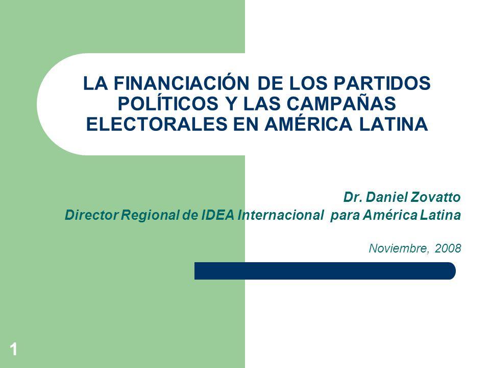 LA FINANCIACIÓN DE LOS PARTIDOS POLÍTICOS Y LAS CAMPAÑAS ELECTORALES EN AMÉRICA LATINA