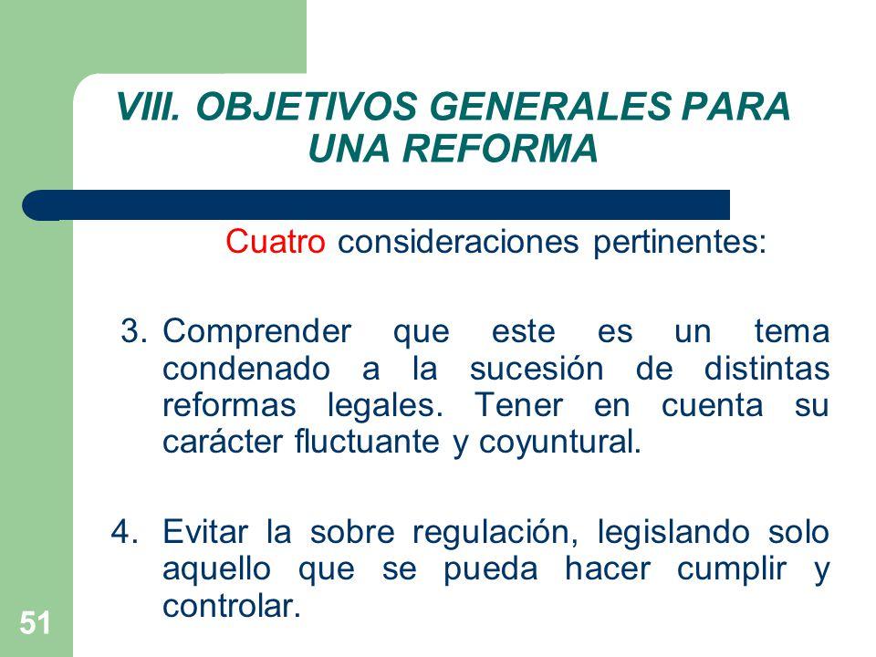 VIII. OBJETIVOS GENERALES PARA UNA REFORMA