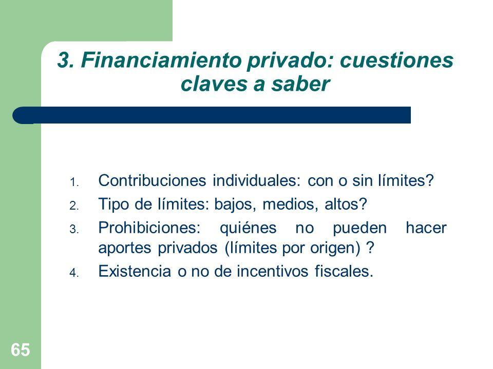3. Financiamiento privado: cuestiones claves a saber