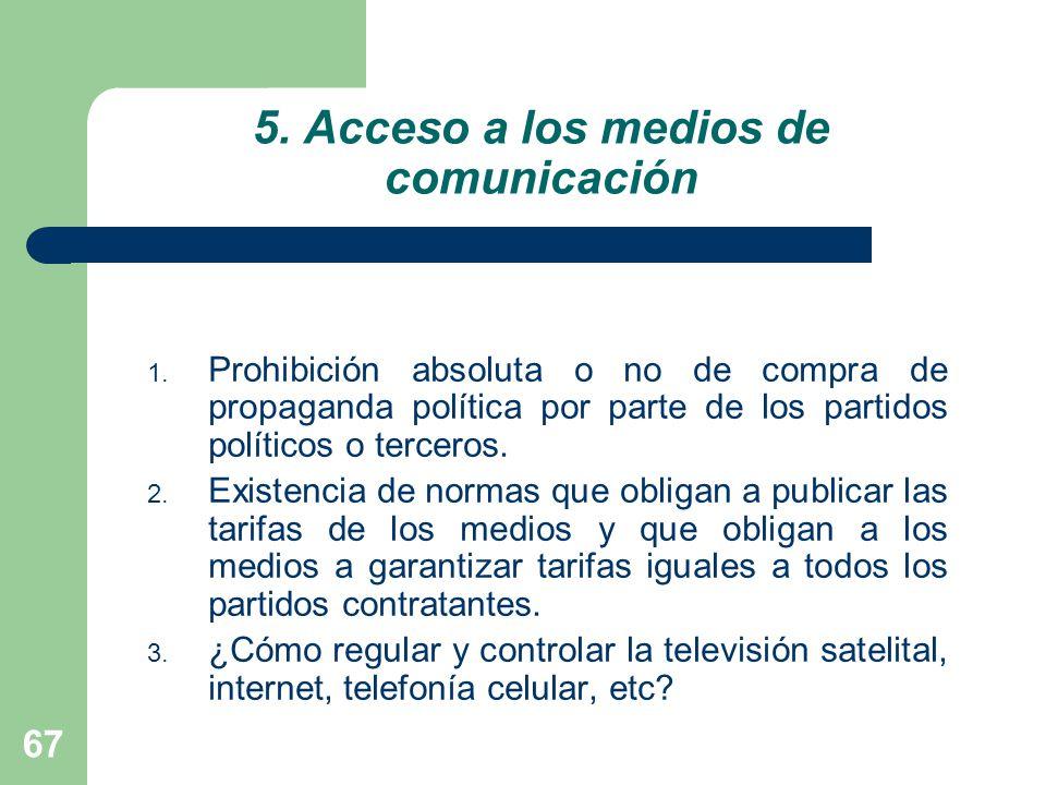 5. Acceso a los medios de comunicación