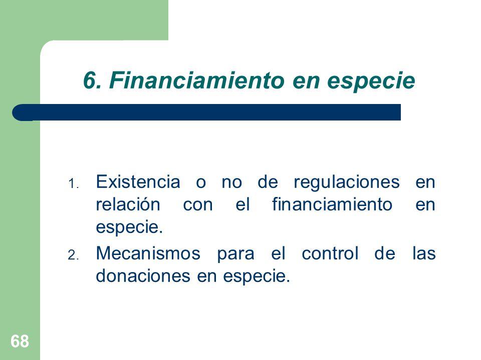 6. Financiamiento en especie