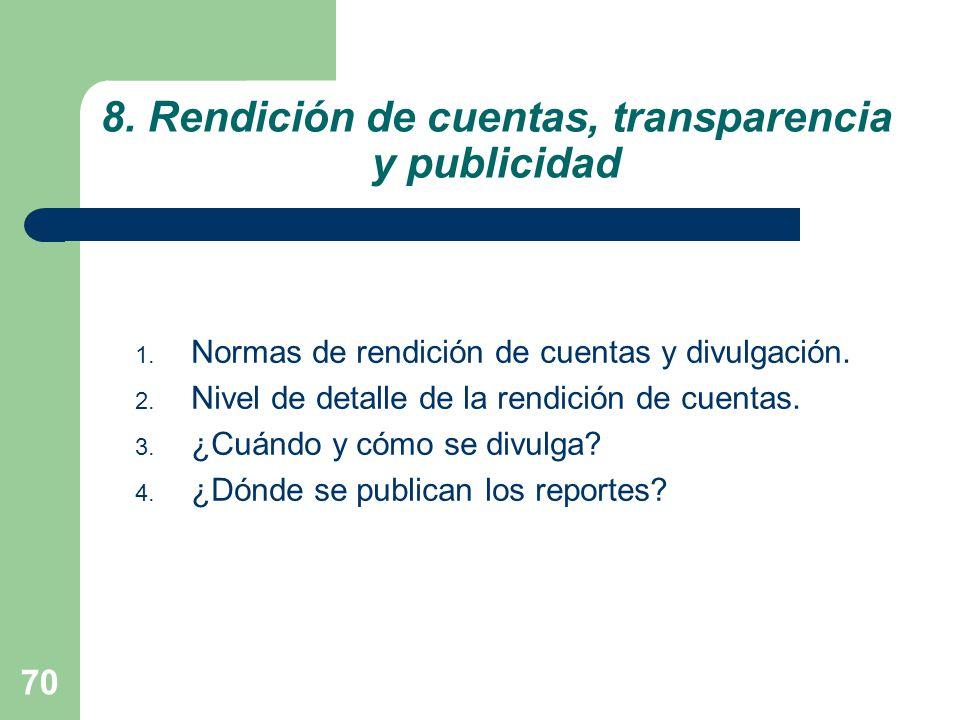 8. Rendición de cuentas, transparencia y publicidad