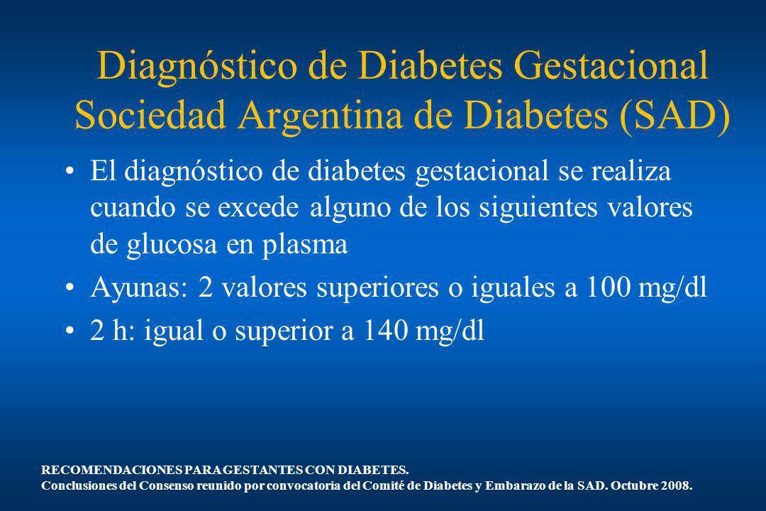 Diagnóstico de Diabetes Gestacional Sociedad Argentina de Diabetes (SAD)