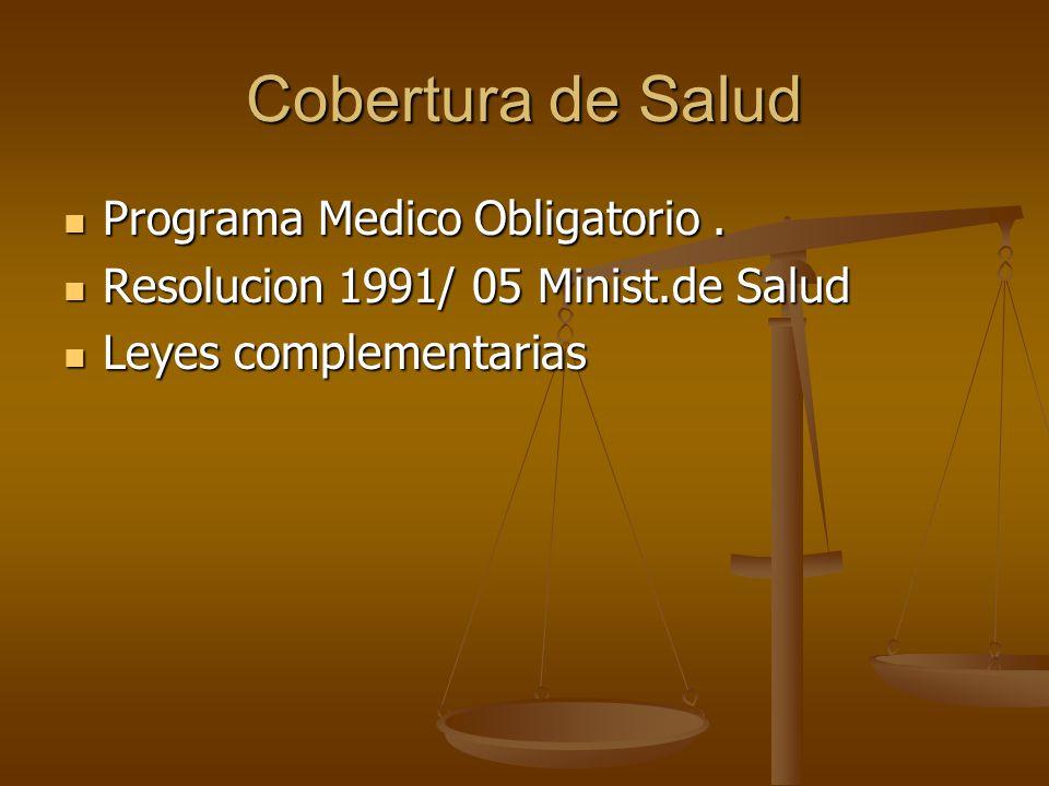 Cobertura de Salud Programa Medico Obligatorio .