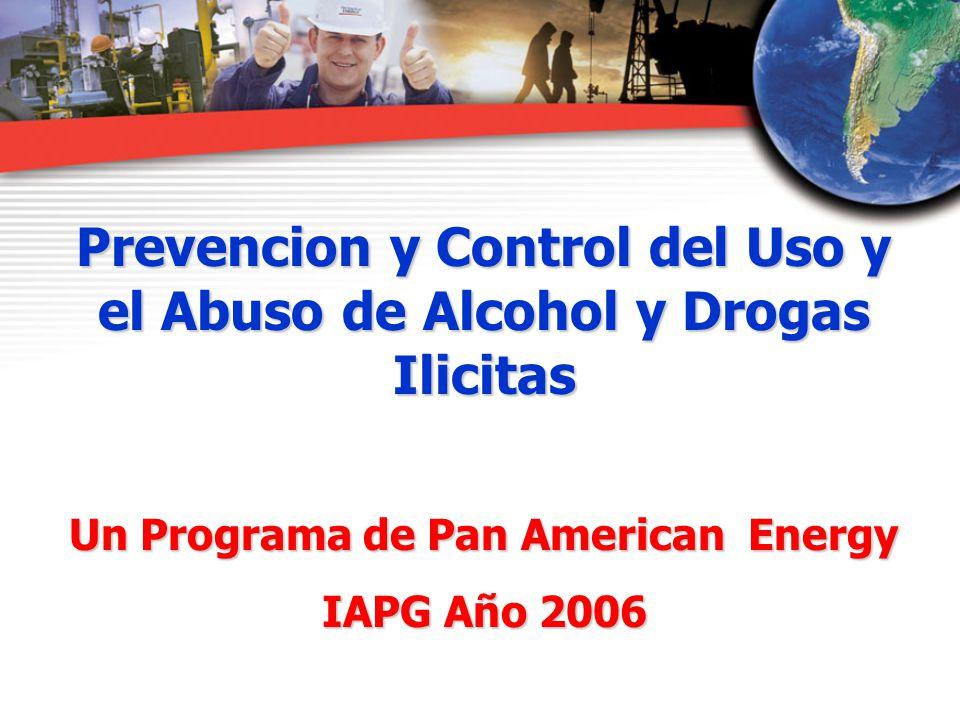 Prevencion y Control del Uso y el Abuso de Alcohol y Drogas Ilicitas