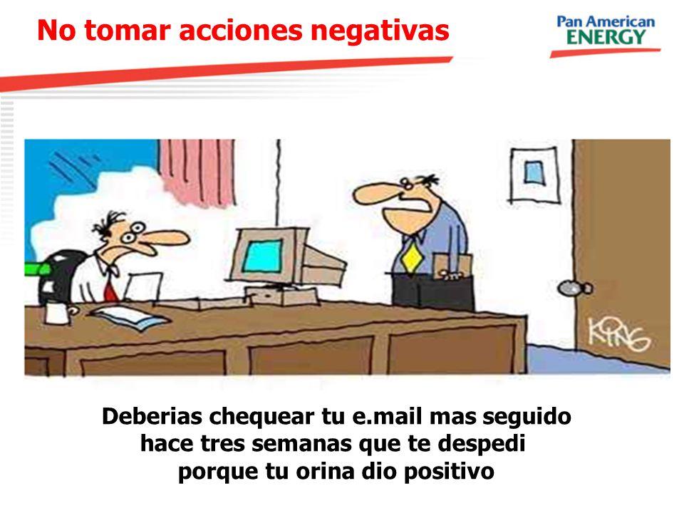 No tomar acciones negativas
