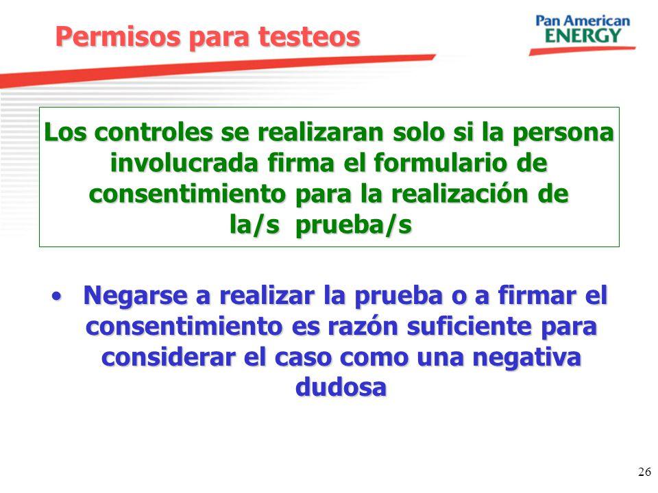 Permisos para testeos Los controles se realizaran solo si la persona