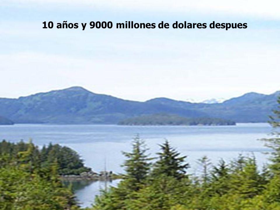 10 años y 9000 millones de dolares despues