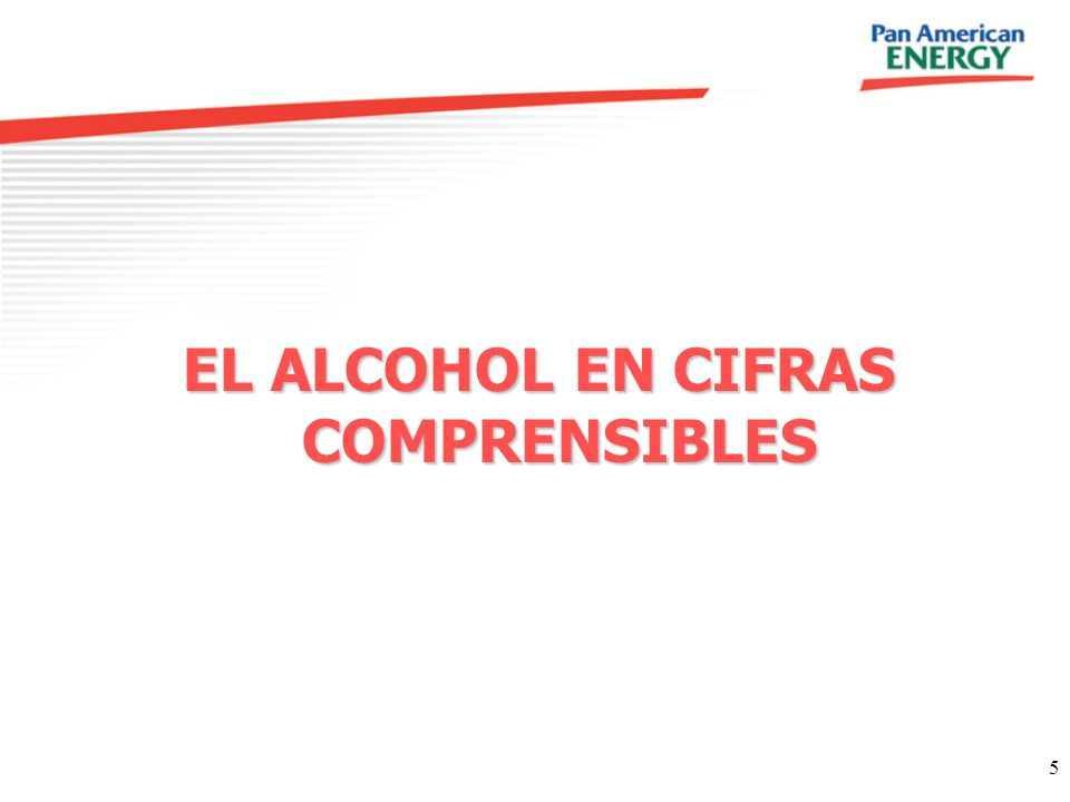 EL ALCOHOL EN CIFRAS COMPRENSIBLES