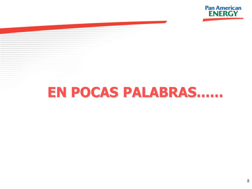 EN POCAS PALABRAS......