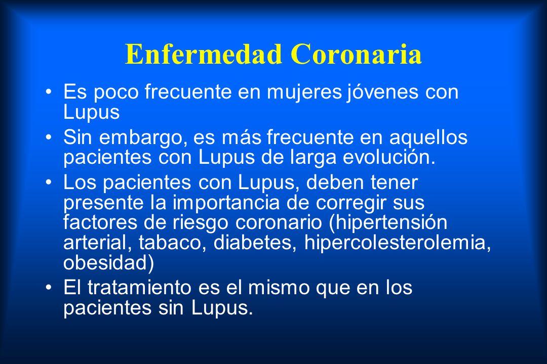 Enfermedad Coronaria Es poco frecuente en mujeres jóvenes con Lupus