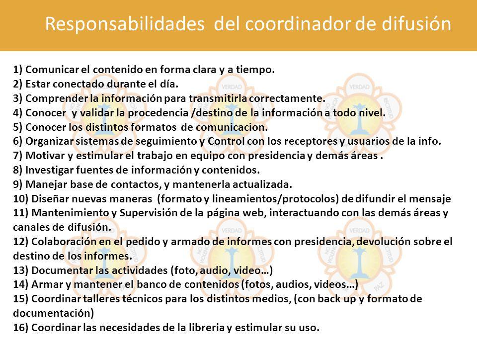 Responsabilidades del coordinador de difusión