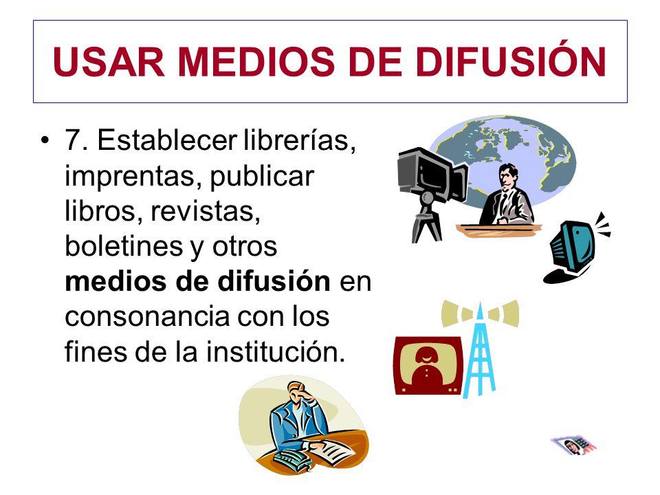 USAR MEDIOS DE DIFUSIÓN