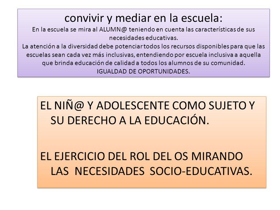 EL NIÑ@ Y ADOLESCENTE COMO SUJETO Y SU DERECHO A LA EDUCACIÓN.