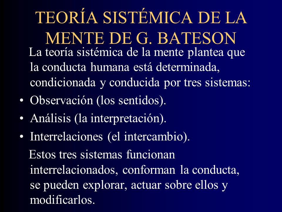 TEORÍA SISTÉMICA DE LA MENTE DE G. BATESON
