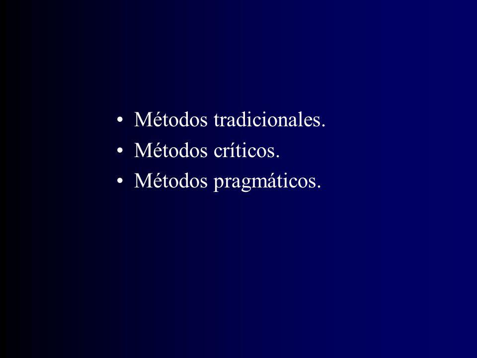 Métodos tradicionales.