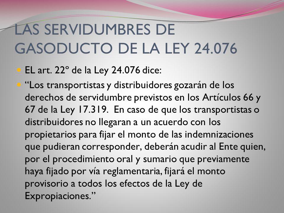 LAS SERVIDUMBRES DE GASODUCTO DE LA LEY 24.076