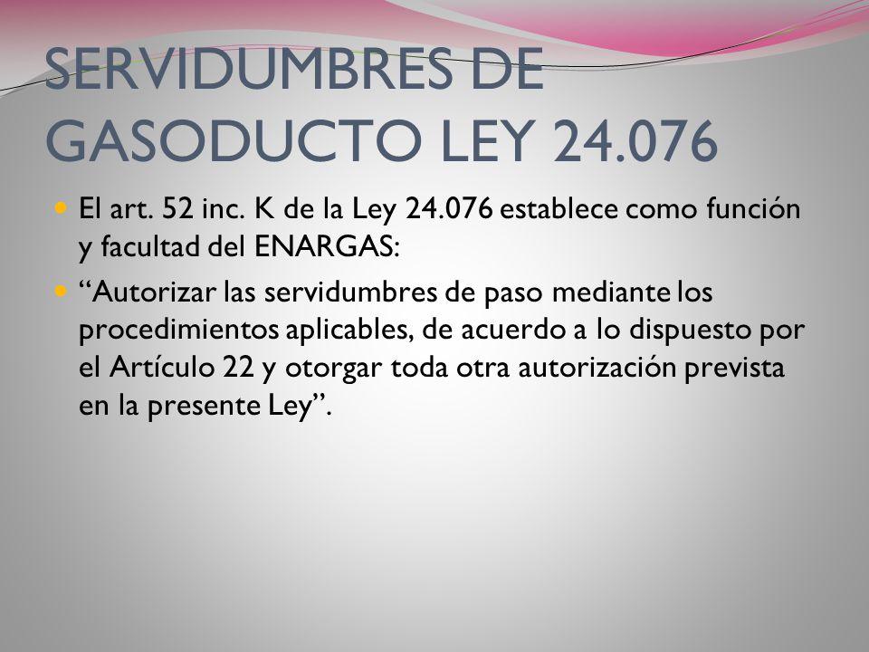SERVIDUMBRES DE GASODUCTO LEY 24.076