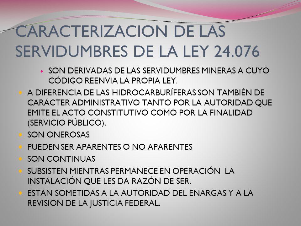 CARACTERIZACION DE LAS SERVIDUMBRES DE LA LEY 24.076