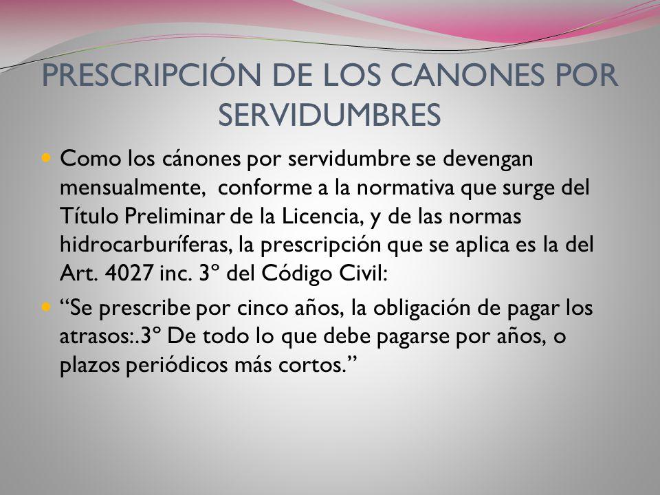 PRESCRIPCIÓN DE LOS CANONES POR SERVIDUMBRES
