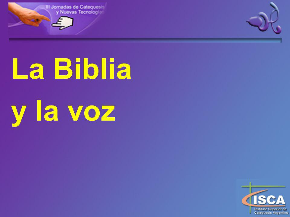 La Biblia y la voz