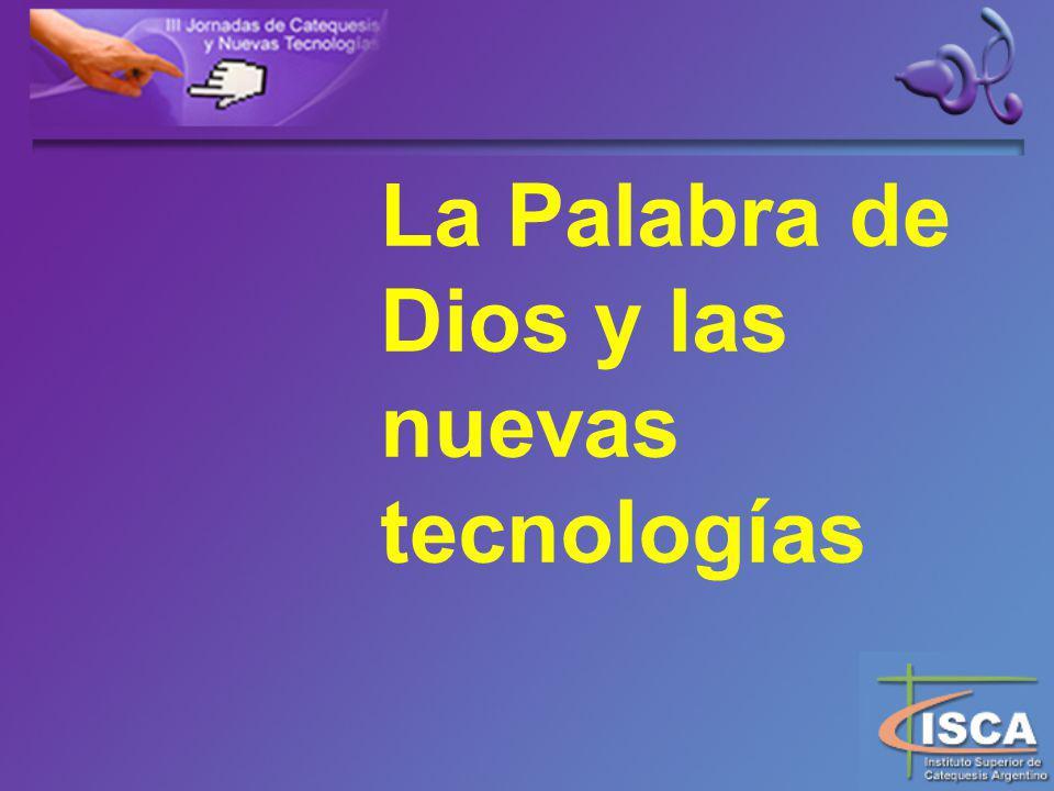 La Palabra de Dios y las nuevas tecnologías