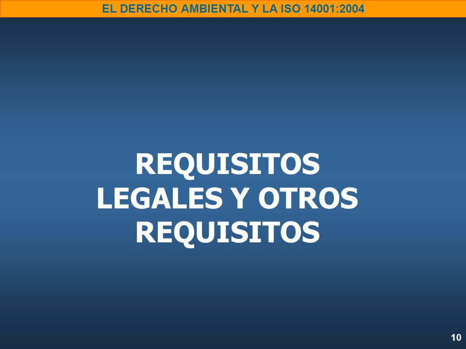 REQUISITOS LEGALES Y OTROS REQUISITOS