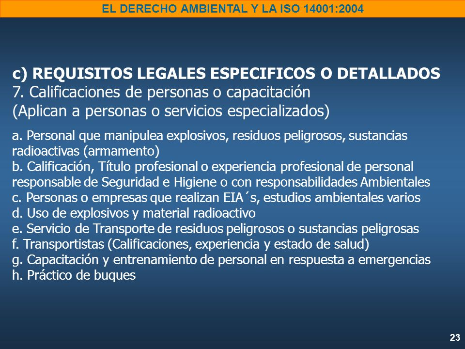 c) REQUISITOS LEGALES ESPECIFICOS O DETALLADOS 7