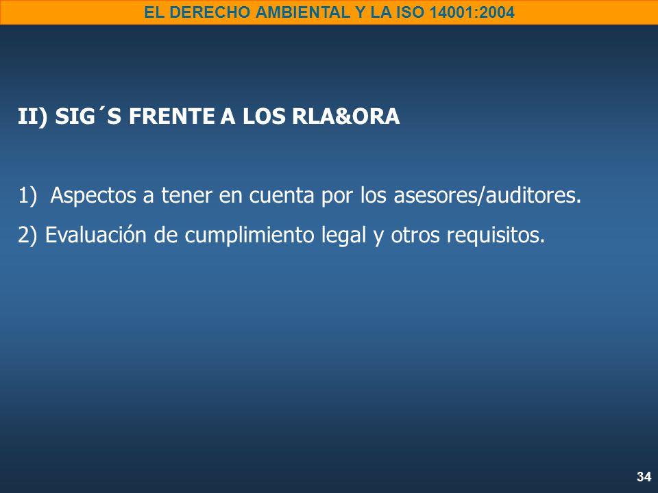 II) SIG´S FRENTE A LOS RLA&ORA