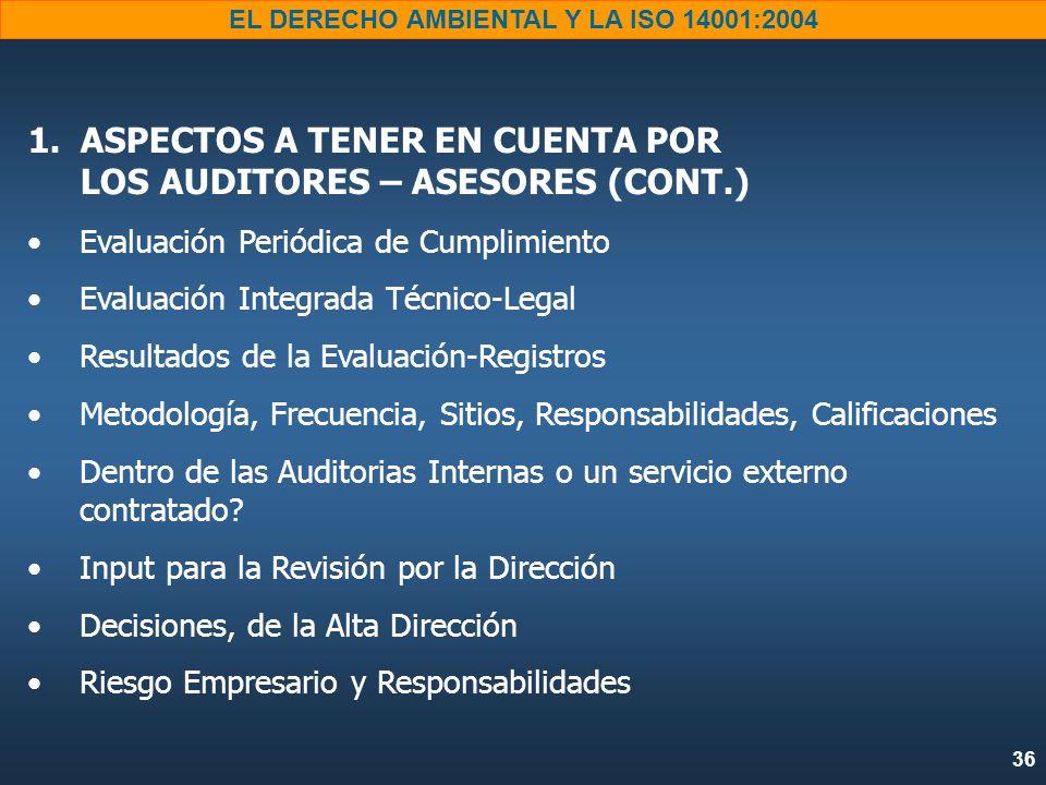 ASPECTOS A TENER EN CUENTA POR LOS AUDITORES – ASESORES (CONT.)