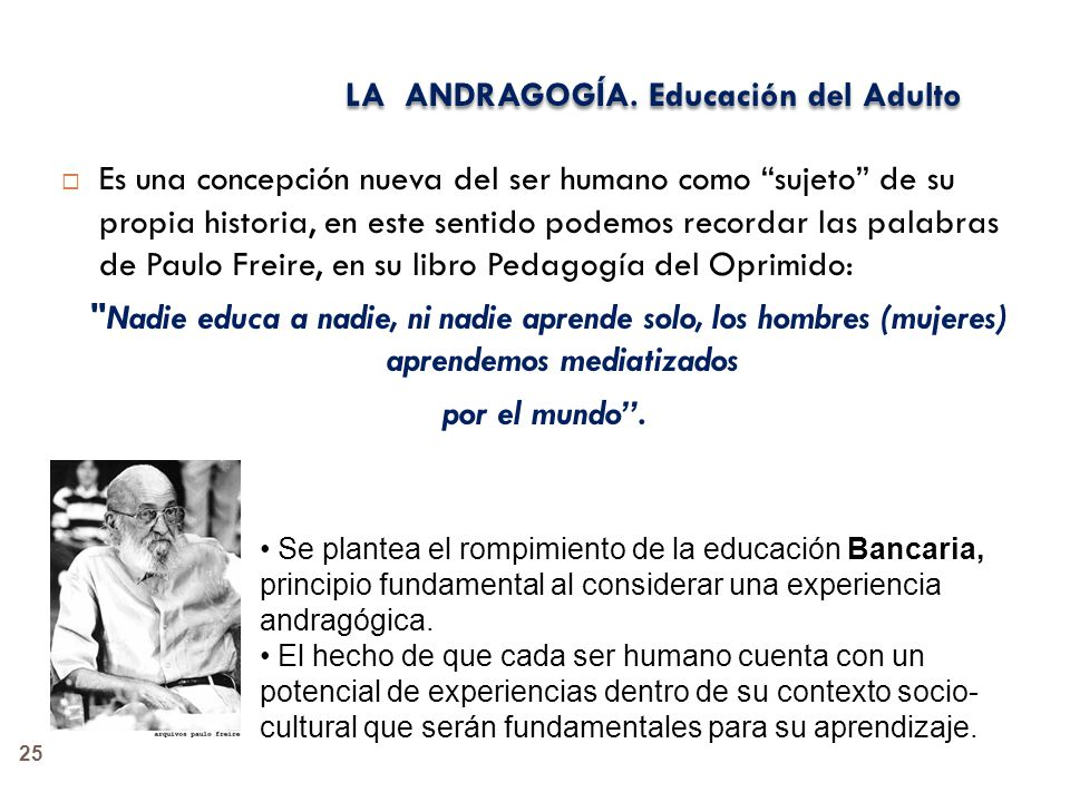 LA ANDRAGOGÍA. Educación del Adulto