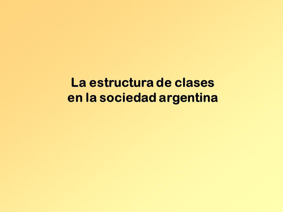 La estructura de clases en la sociedad argentina