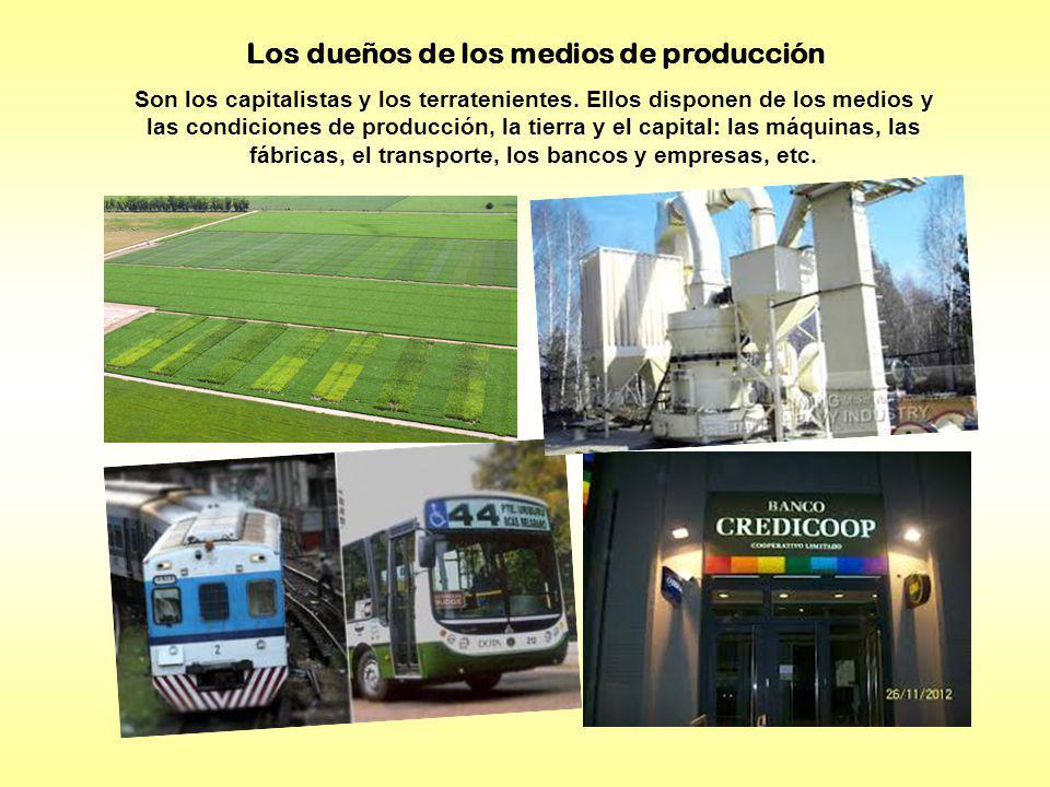 Los dueños de los medios de producción