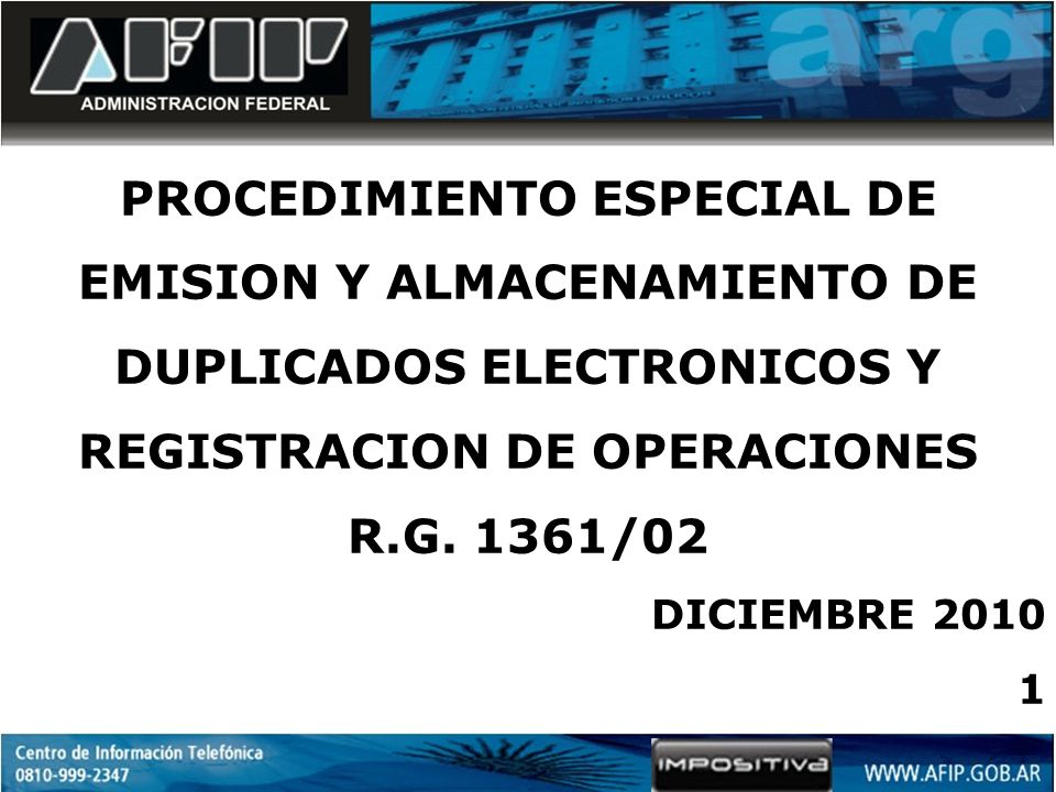 PROCEDIMIENTO ESPECIAL DE EMISION Y ALMACENAMIENTO DE DUPLICADOS ELECTRONICOS Y REGISTRACION DE OPERACIONES