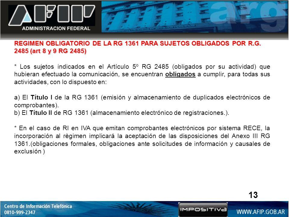 REGIMEN OBLIGATORIO DE LA RG 1361 PARA SUJETOS OBLIGADOS POR R. G