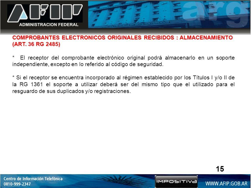 COMPROBANTES ELECTRONICOS ORIGINALES RECIBIDOS : ALMACENAMIENTO (ART