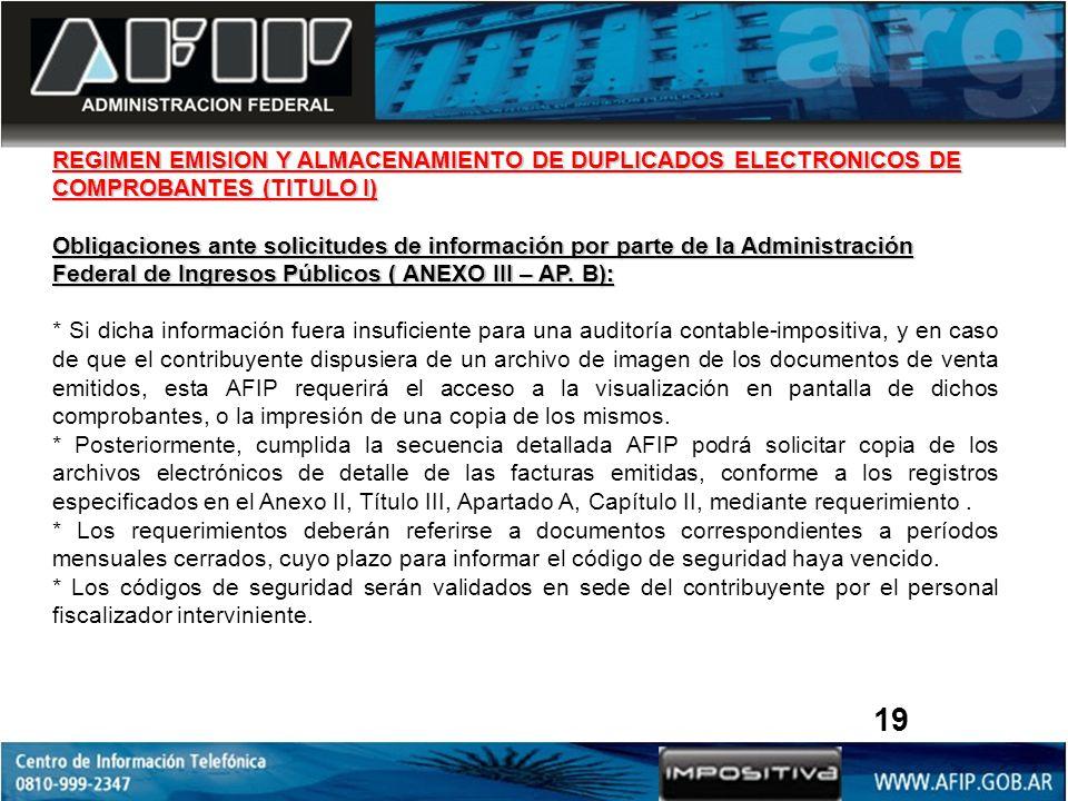 REGIMEN EMISION Y ALMACENAMIENTO DE DUPLICADOS ELECTRONICOS DE COMPROBANTES (TITULO I)