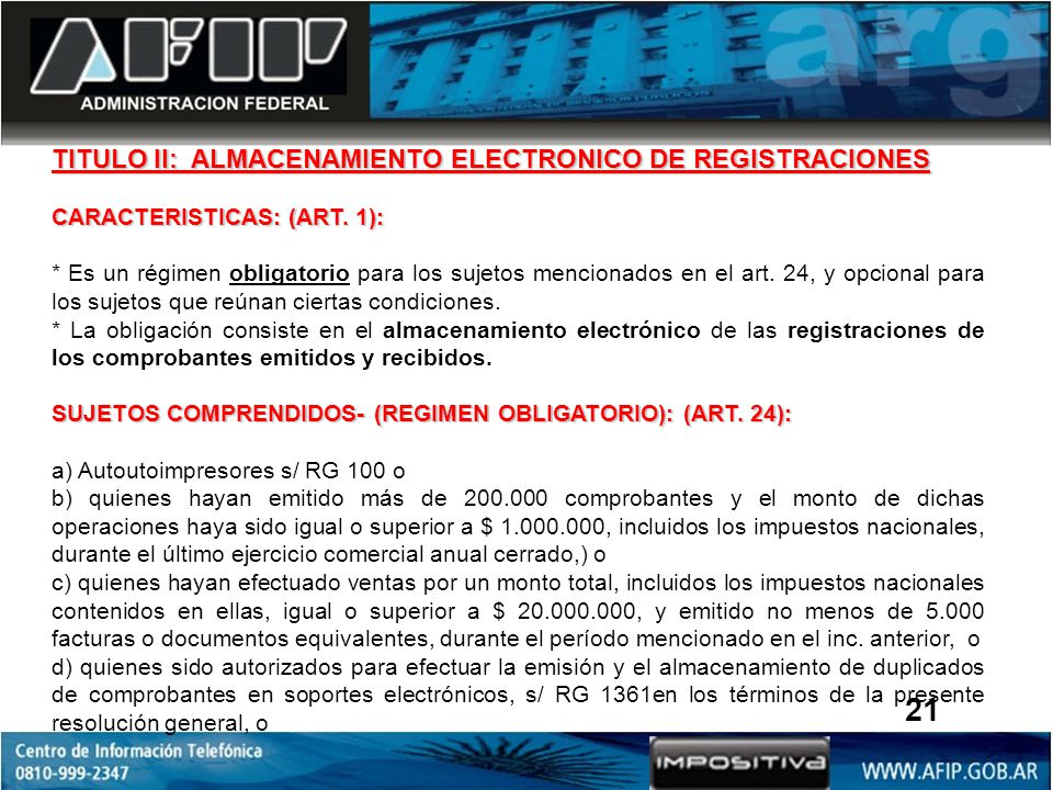 21 TITULO II: ALMACENAMIENTO ELECTRONICO DE REGISTRACIONES