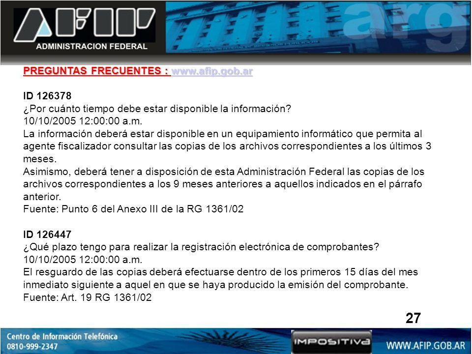 27 PREGUNTAS FRECUENTES : www.afip.gob.ar ID 126378