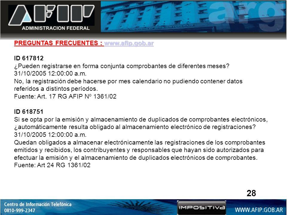 28 PREGUNTAS FRECUENTES : www.afip.gob.ar ID 617812