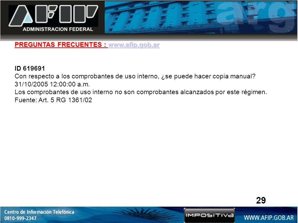 29 PREGUNTAS FRECUENTES : www.afip.gob.ar ID 619691